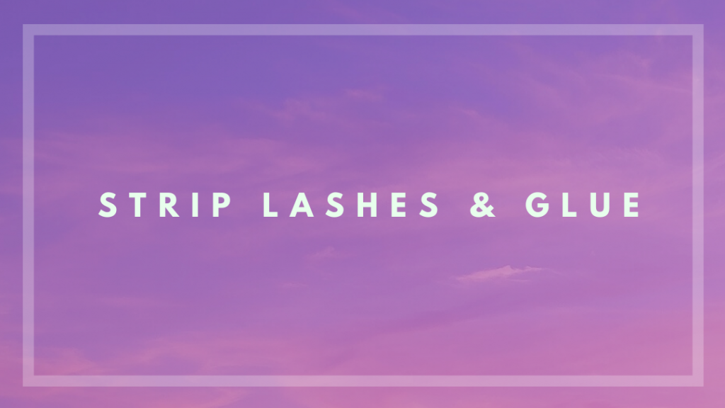 ardell lashes, strip lashes, duo glue, false lashes